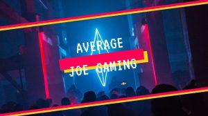 Average Joe Gaming Video Game Reviews Gaming News Gaming Opinions